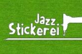 Seit 9. Januar jeden Mittwoch ab 20 Uhr: JazzStickerei
